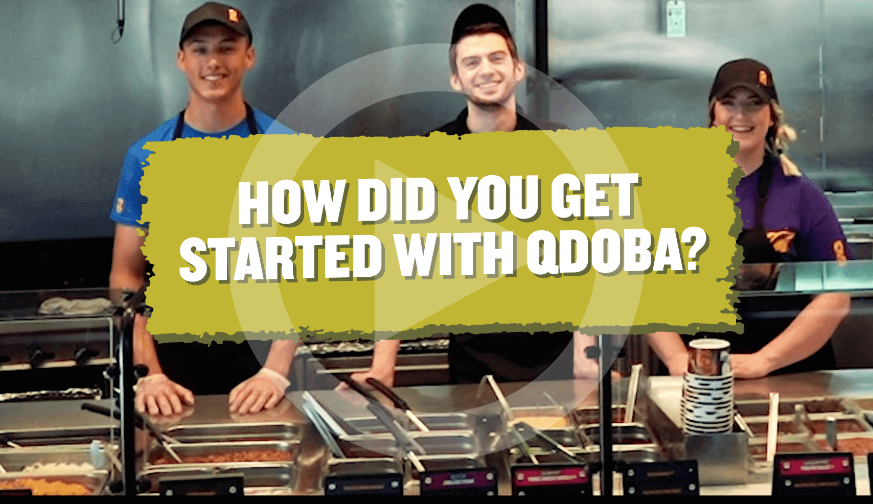 How did you get started why QDOBA?